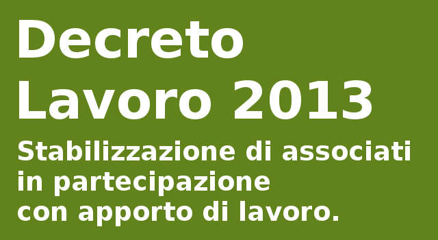 Decreto Lavoro 2013 - Associazione in partecipazione