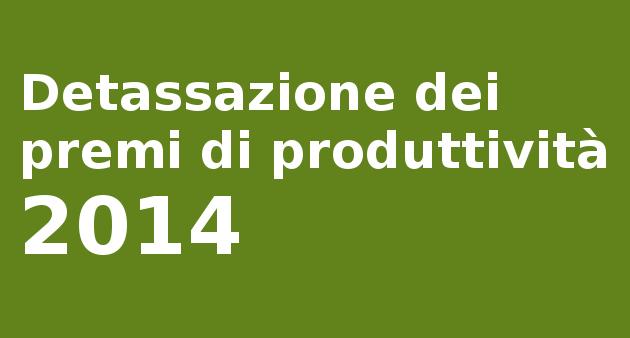 Detassazione premi produttività 2014