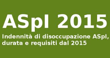 Indennità di disoccupazione ASpI 2015