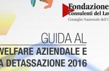Guida al Welfare aziendale e alla Detassazione 2016