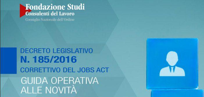 Correttivo del Jobs Act, guida della Fondazione Studi