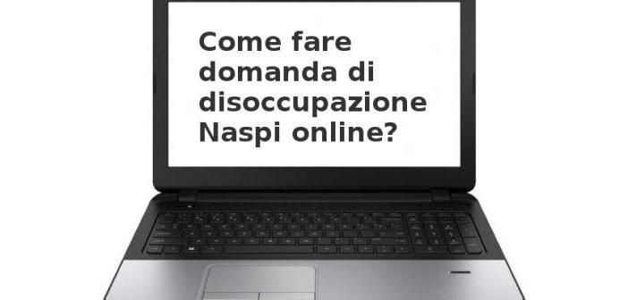 NASpI: come fare la domanda di disoccupazione online?