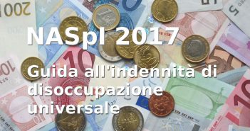 Naspi 2017, guida all'indennità di disoccupazione universale