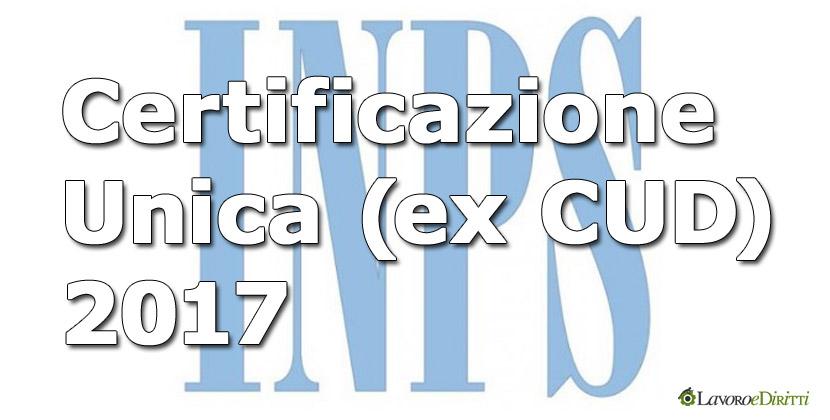 Certificazione unica 2017 inps ex cud disponibile online tutte le informazioni - Certificazione lavoro autonomo provvigioni e redditi diversi nel 730 ...