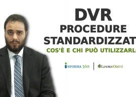 DVR con Procedure Standardizzate: cos'è e chi può utilizzarlo