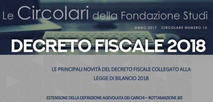 Decreto Fiscale o collegato fiscale 2018, analisi Fondazione Studi CdL