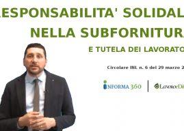 INL: responsabilità solidale anche nei rapporti di subfornitura (video)