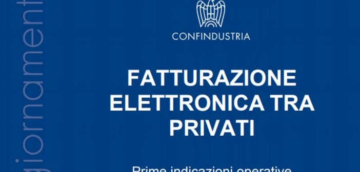 Fatturazione elettronica tra privati, vademecum di Confindustria